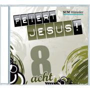 Feiert Jesus! 8
