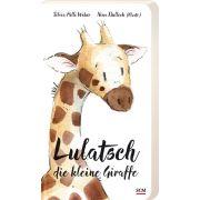 Lulatsch, die kleine Giraffe