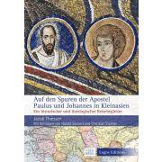 Auf den Spuren des Apostels Paulus und Johannes in Kleinasien